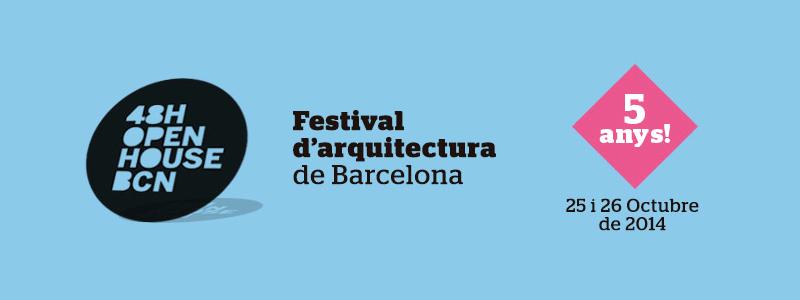 48h Open House Barcelona 2014