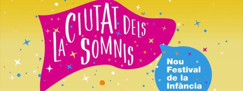 La Ciutat dels Somnis Barcelona Kinderfest